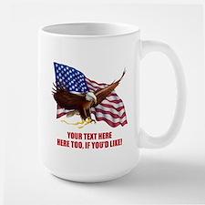 PERSONALIZED AMERICAN FLAG EAGLE SAYING Mug