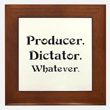 producer dictator Framed Tile