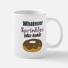 Whatever Sprinkles Your Donut Funny Art Mugs