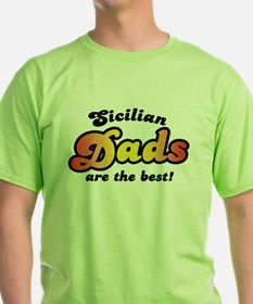 Sicilian Dads Are The Best T-Shirt