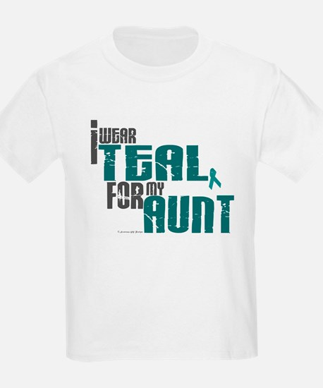 I Wear Teal For My Aunt 6 T-Shirt