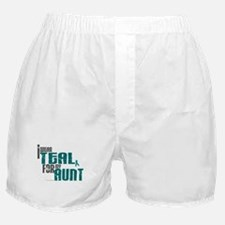 I Wear Teal For My Aunt 6 Boxer Shorts