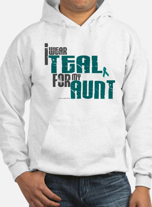 I Wear Teal For My Aunt 6 Hoodie