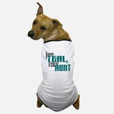 I Wear Teal For My Aunt 6 Dog T-Shirt