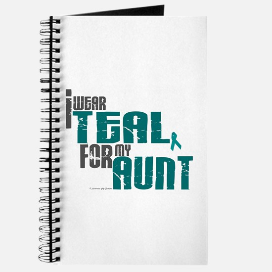 I Wear Teal For My Aunt 6 Journal