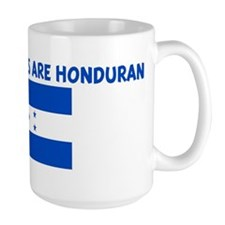 THE CUTEST GIRLS ARE HONDURAN Mug