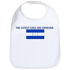 THE CUTEST GIRLS ARE HONDURAN Bib
