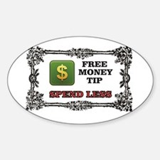 spend less tip Decal