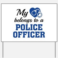 Heart Belongs Police Officer Yard Sign
