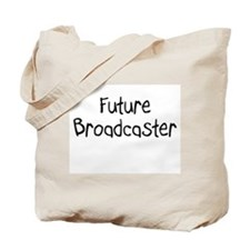 Future Broadcaster Tote Bag
