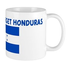 I WILL NEVER FORGET HONDURAS Mug