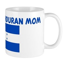 I LOVE MY HONDURAN MOM Mug