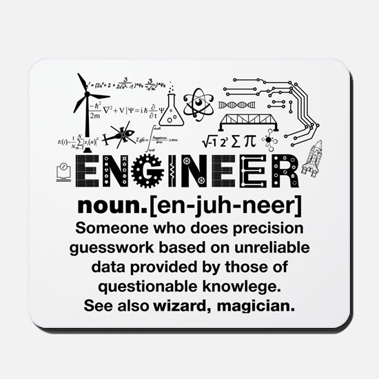 Engineer Funny Definition Mousepad
