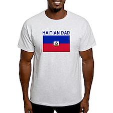 HAITIAN DAD T-Shirt