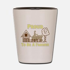 Proud To Be A Farmer Shot Glass