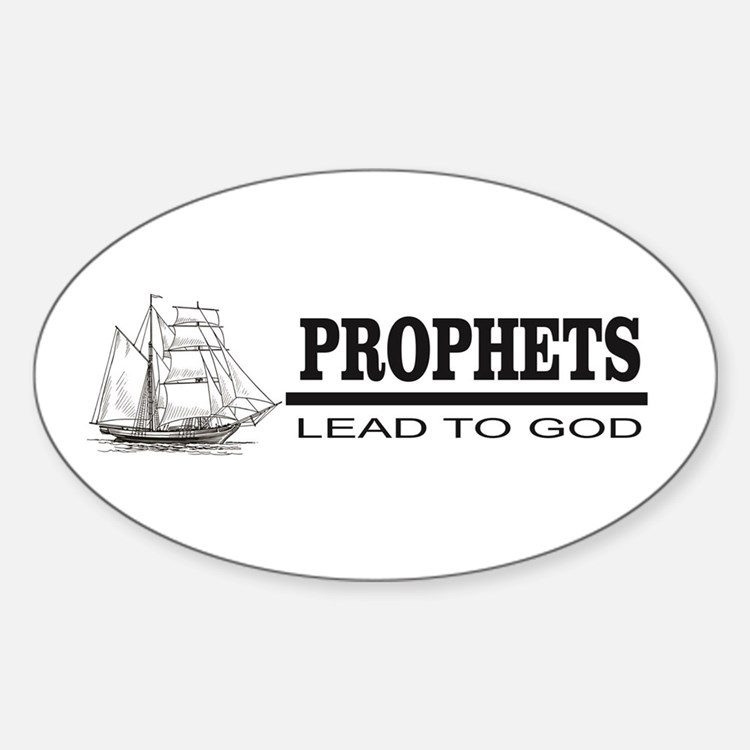 prophets lead to god Decal