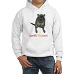 only want gerbils Hoodie