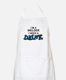 Welder Need a Drink BBQ Apron