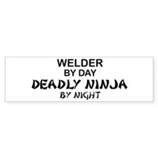 Welder Deadly Ninja Bumper Bumper Sticker