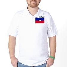 50 PERCENT HAITIAN T-Shirt