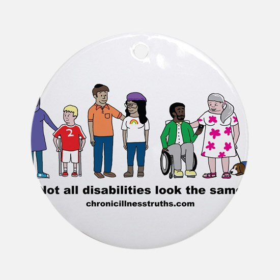 Not all disabilities... Round Ornament