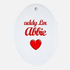 Daddy Loves Abbie Oval Ornament