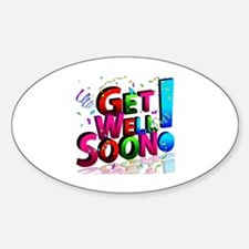 Funny Get well Sticker (Oval)