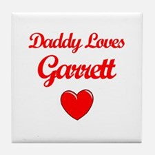 Daddy Loves Garrett Tile Coaster