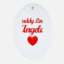 Daddy Loves Angela Oval Ornament