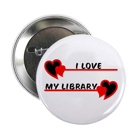 """I love My Library 2.25"""" Button (10 pack)"""