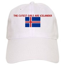 THE CUTEST GIRLS ARE ICELANDE Baseball Cap