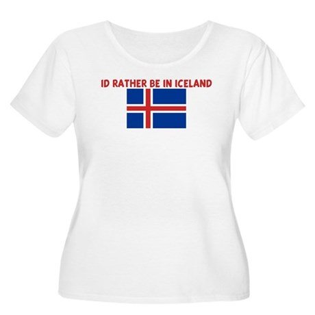 ID RATHER BE IN ICELAND Women's Plus Size Scoop Ne