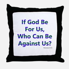 If God Be For Us Throw Pillow