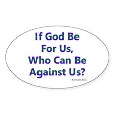 If God Be For Us Decal