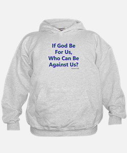 If God Be For Us Hoodie