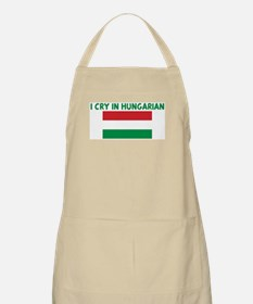 I CRY IN HUNGARIAN BBQ Apron