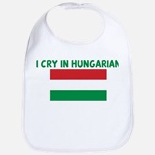 I CRY IN HUNGARIAN Bib