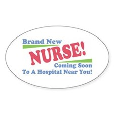 Brand New Nurse Student Oval Decal