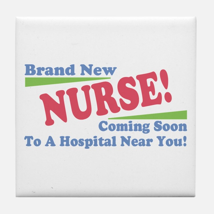 Brand New Nurse Student Tile Coaster