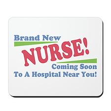 Brand New Nurse Student Mousepad
