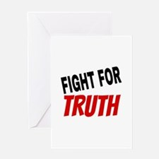 Fight For Truth Greeting Cards