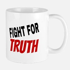 Fight For Truth Mugs
