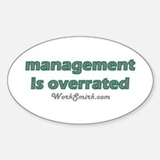 Management Overrated Oval Decal