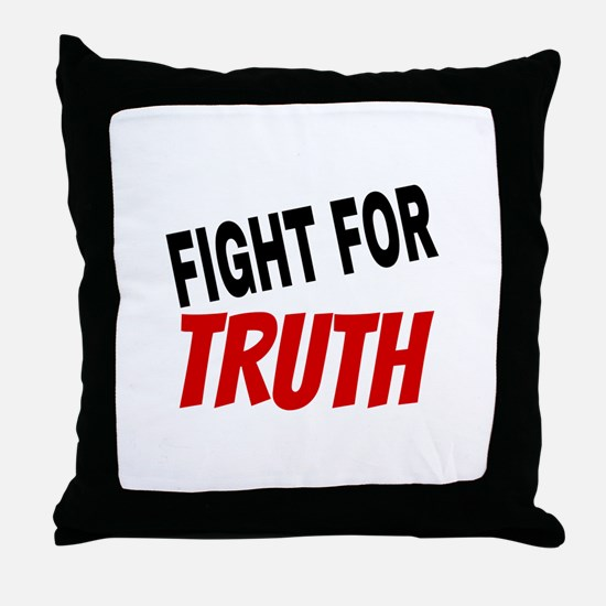 Fight For Truth Throw Pillow