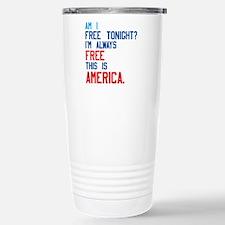 I'm always free. Travel Mug