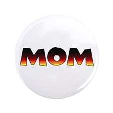 """MOM birth announcement for dogs 3.5"""" Button"""