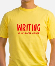 Super Power: Writing T-Shirt