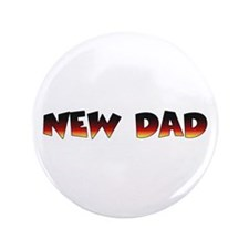 """NEW DAD for dogs 3.5"""" Button"""