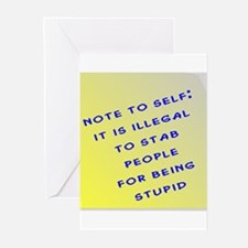 Note To Self: It Is Illegal To Greeting Cards