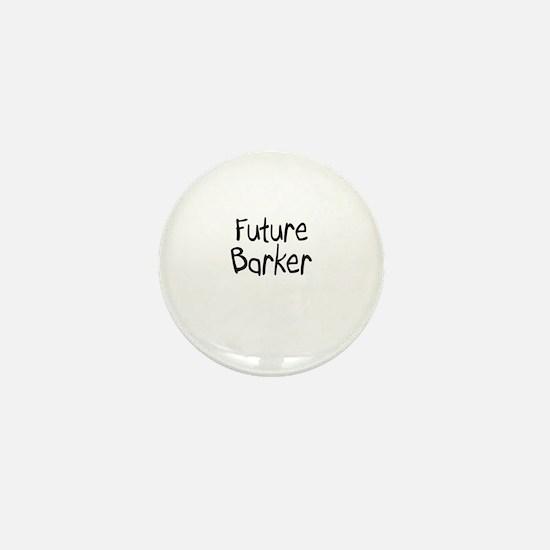 Future Barker Mini Button